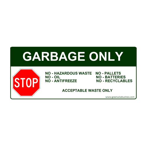 Garbage Only - Stop Small