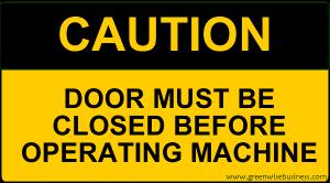 Caution - Door Closed