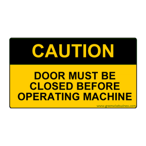 Caution - Door Closed Small