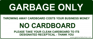 Garbage Only - No Cardboard