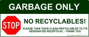 Garbage Only - No Recyclables